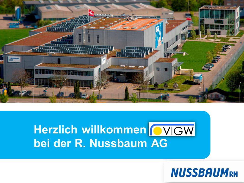 Herzlich willkommen VIGW bei der R. Nussbaum AG