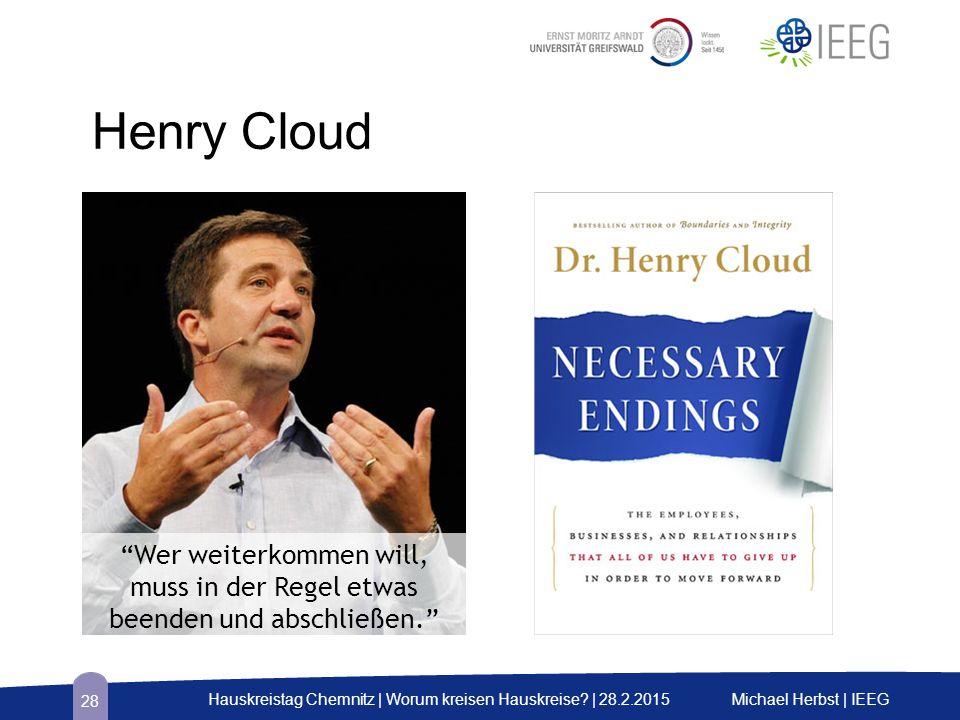 Henry Cloud Michael Herbst | IEEGHauskreistag Chemnitz | Worum kreisen Hauskreise.