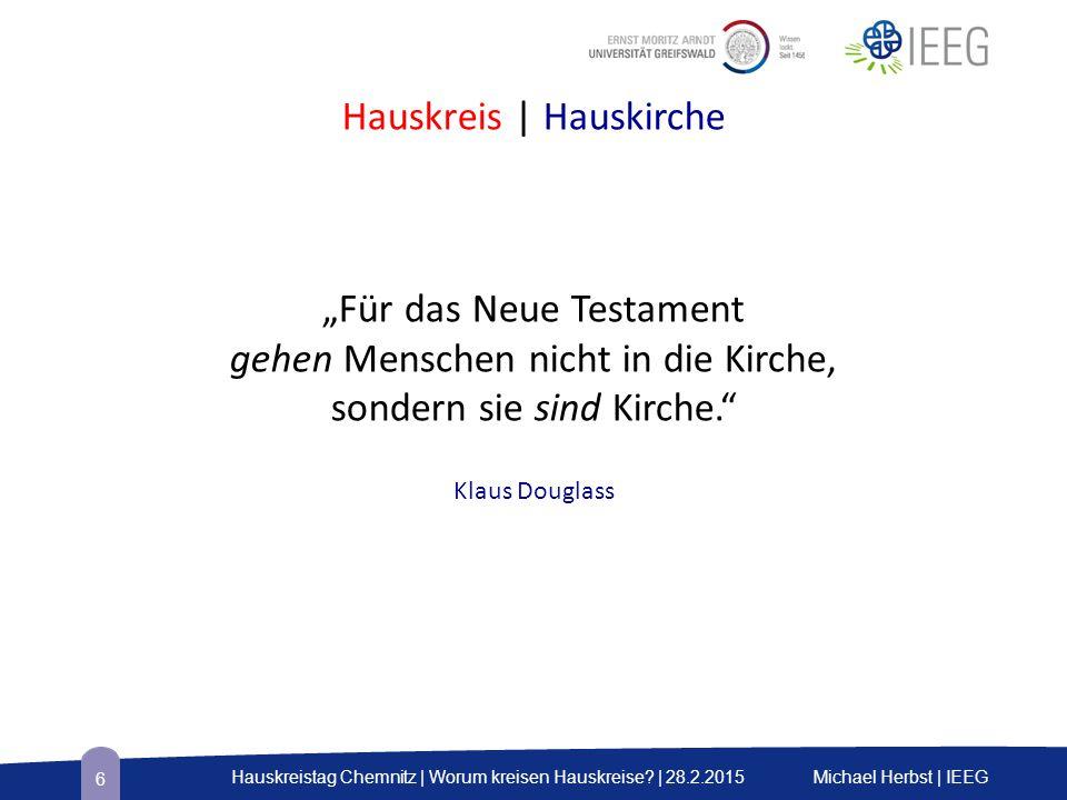 Hauskreistag Chemnitz | Worum kreisen Hauskreise.