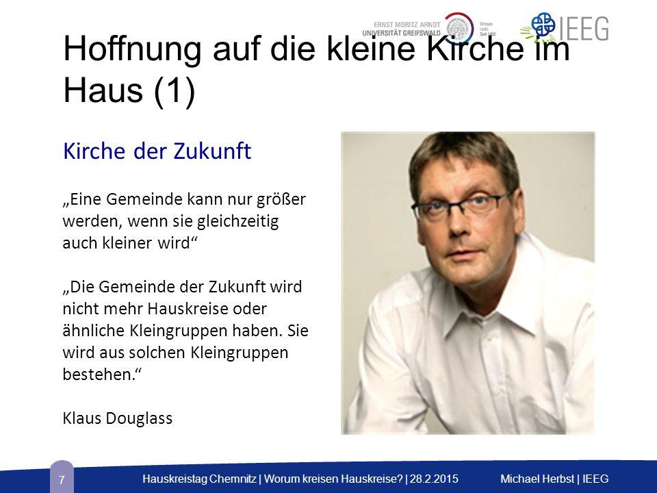 Vier Merkmale vitaler Hauskreise Michael Herbst | IEEGHauskreistag Chemnitz | Worum kreisen Hauskreise.