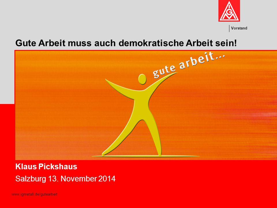 """Klaus Pickshaus Vorstand 2 Inhalt Mitbestimmung – demokratische Einflussmöglichkeiten als unverzichtbare Voraussetzungen humaner und """"gesunder Arbeitsgestaltung 1."""
