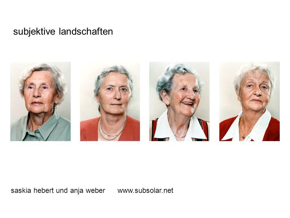 subjektive landschaften saskia hebert und anja weber www.subsolar.net