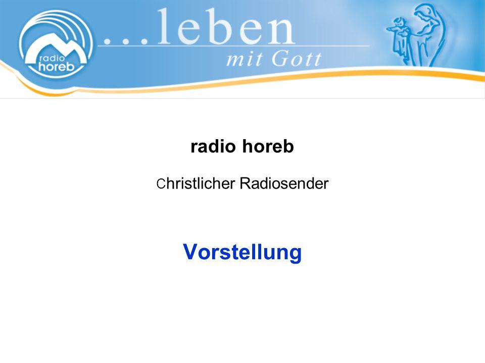 radio horeb C hristlicher Radiosender Vorstellung
