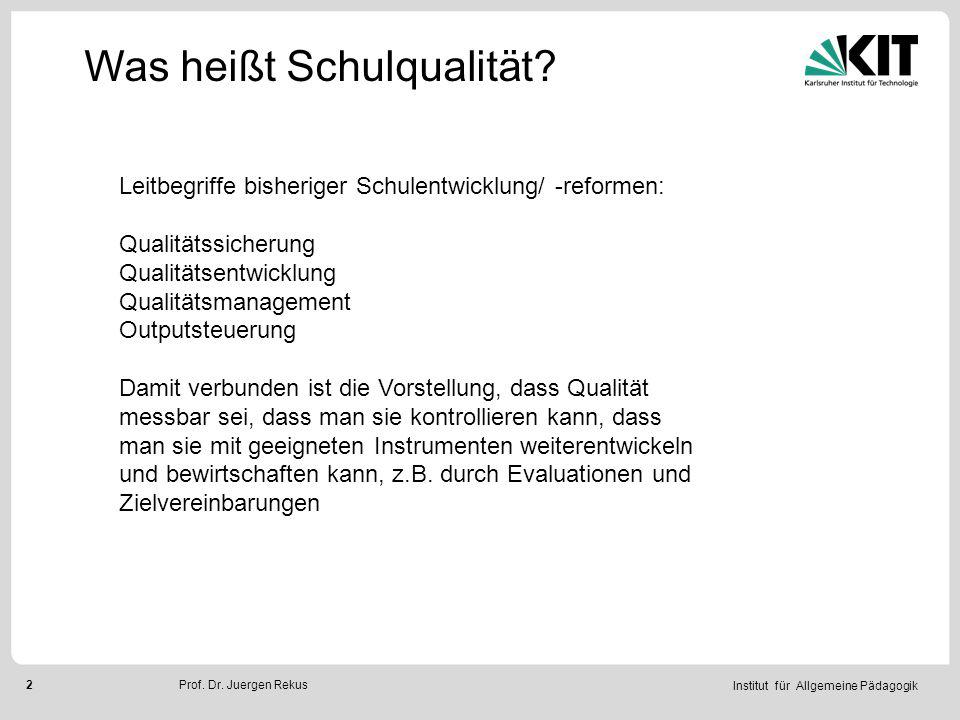 Institut für Allgemeine Pädagogik 3Prof.Dr.