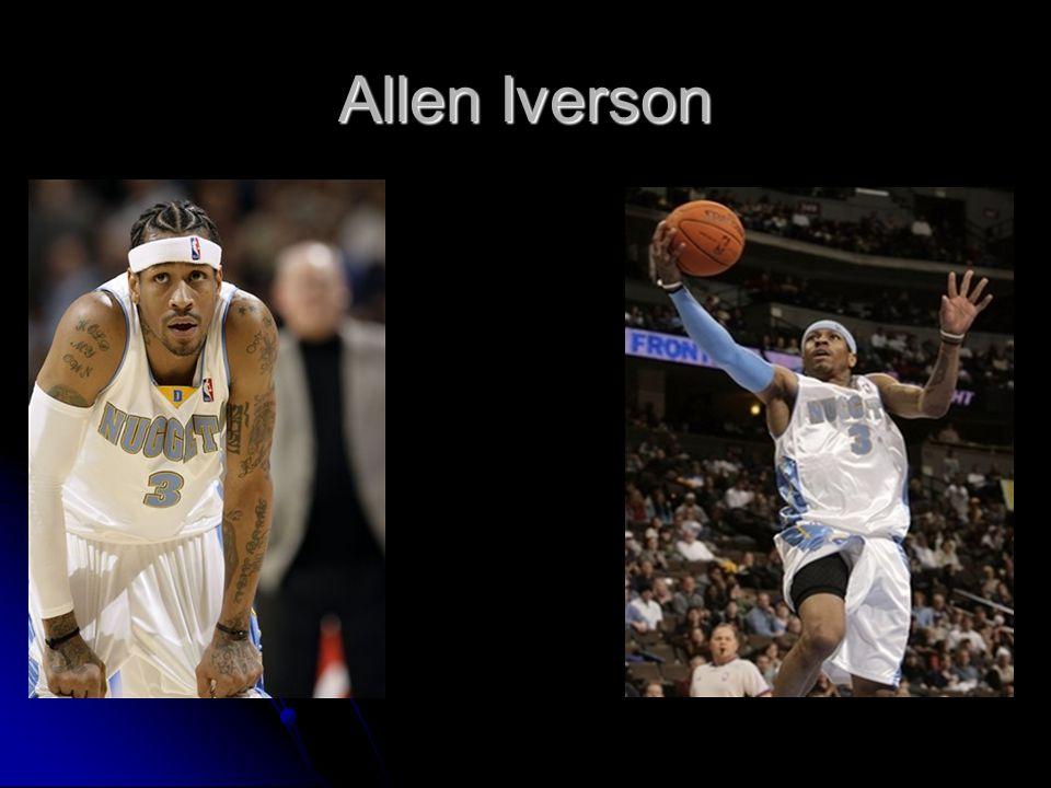 Allen Iverson Allen Ezail Iverson (* 7.