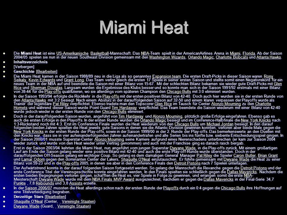 Teams Es gibt viele Teams derzeit sind es 30 Mannschaften Es gibt viele Teams derzeit sind es 30 Mannschaften Sie wird in die Western- Ester Conference unterteilt Sie wird in die Western- Ester Conference unterteilt Der Diesjährige Meister sind die San Antonio Spurs Der Diesjährige Meister sind die San Antonio Spurs Der Rekordmeister sind die Celstics aus Boston Der Rekordmeister sind die Celstics aus Boston Meine Lieblings Mannschaft ist Miami Heats Meine Lieblings Mannschaft ist Miami Heats