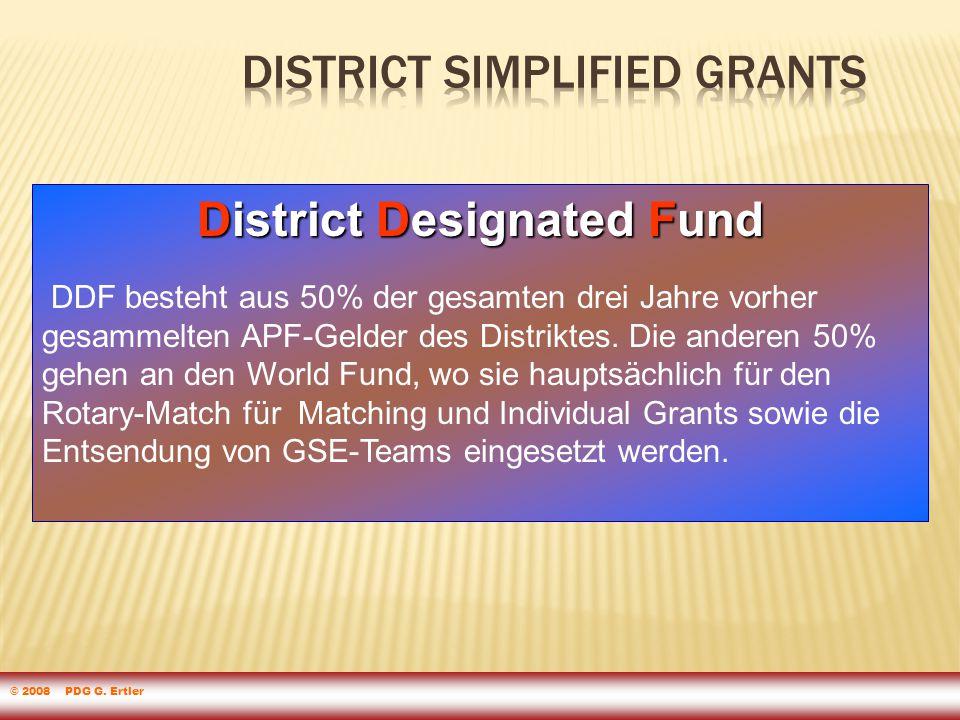 District Designated Fund DDF besteht aus 50% der gesamten drei Jahre vorher gesammelten APF-Gelder des Distriktes.