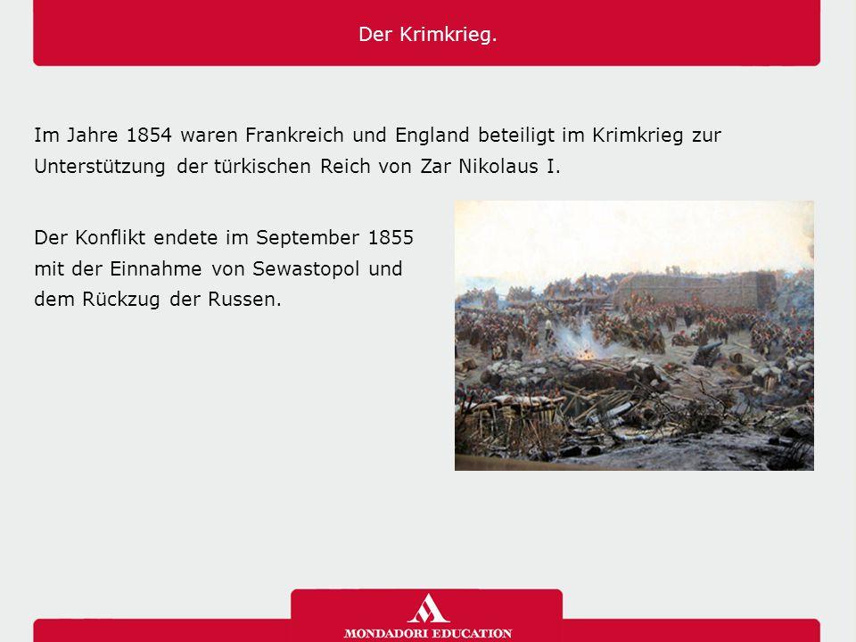 Der Krimkrieg. Im Jahre 1854 waren Frankreich und England beteiligt im Krimkrieg zur Unterstützung der türkischen Reich von Zar Nikolaus I. Der Konfli