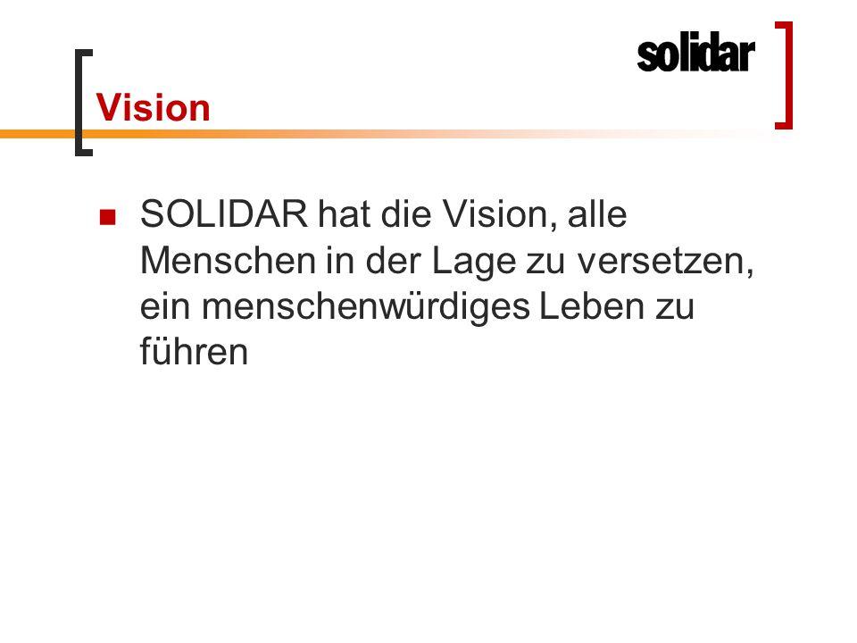 Vision SOLIDAR hat die Vision, alle Menschen in der Lage zu versetzen, ein menschenwürdiges Leben zu führen