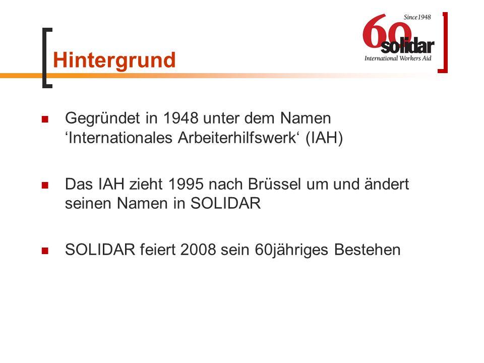 Hintergrund Gegründet in 1948 unter dem Namen 'Internationales Arbeiterhilfswerk' (IAH) Das IAH zieht 1995 nach Brüssel um und ändert seinen Namen in