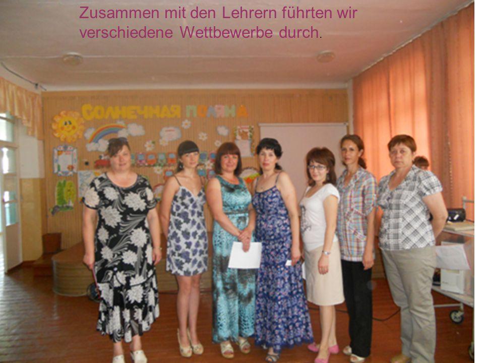 Zusammen mit den Lehrern führten wir verschiedene Wettbewerbe durch.