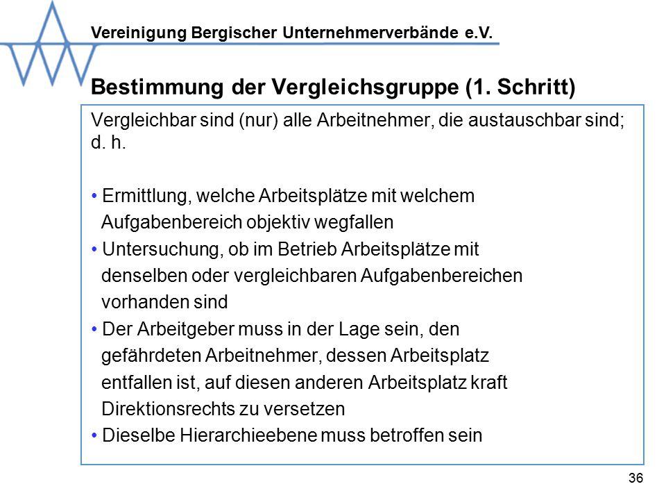 Vereinigung Bergischer Unternehmerverbände e.V.36 Bestimmung der Vergleichsgruppe (1.