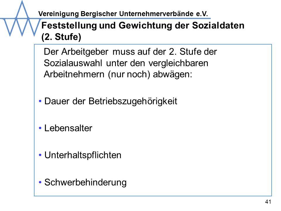 Vereinigung Bergischer Unternehmerverbände e.V.41 Feststellung und Gewichtung der Sozialdaten (2.