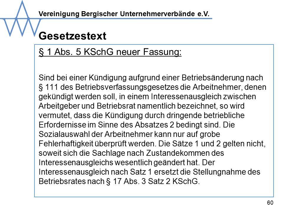 Vereinigung Bergischer Unternehmerverbände e.V.60 Gesetzestext § 1 Abs.