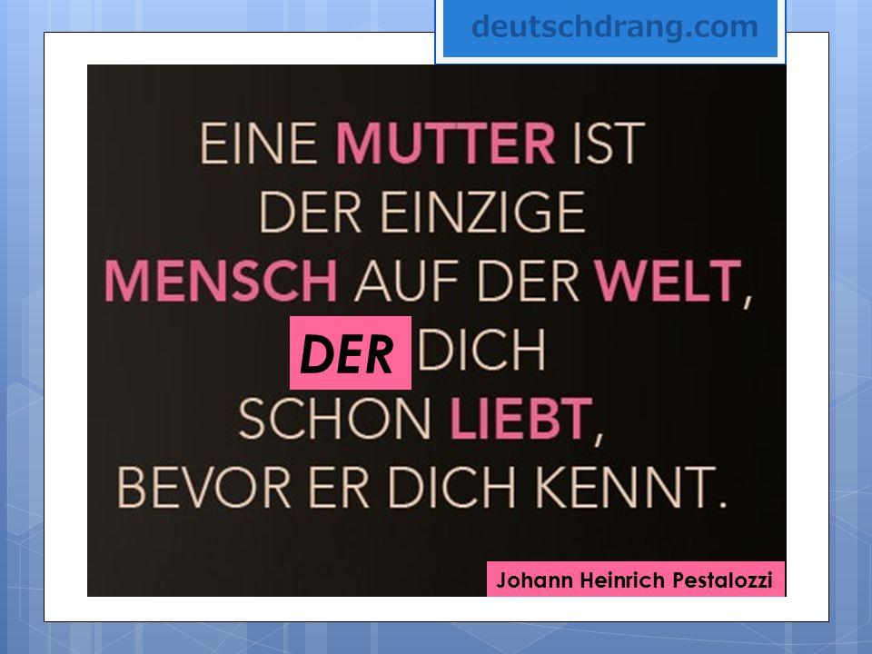 Johann Heinrich Pestalozzi DER deutschdrang.com