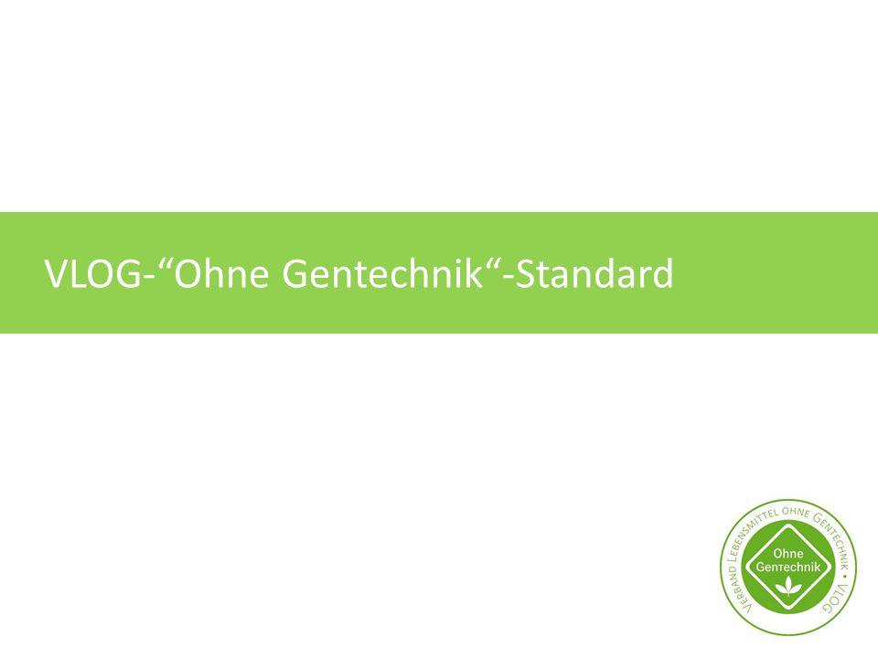 "VLOG-""Ohne Gentechnik""-Standard"