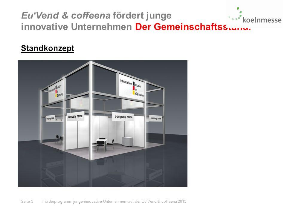Eu'Vend & coffeena fördert junge innovative Unternehmen Der Gemeinschaftsstand.