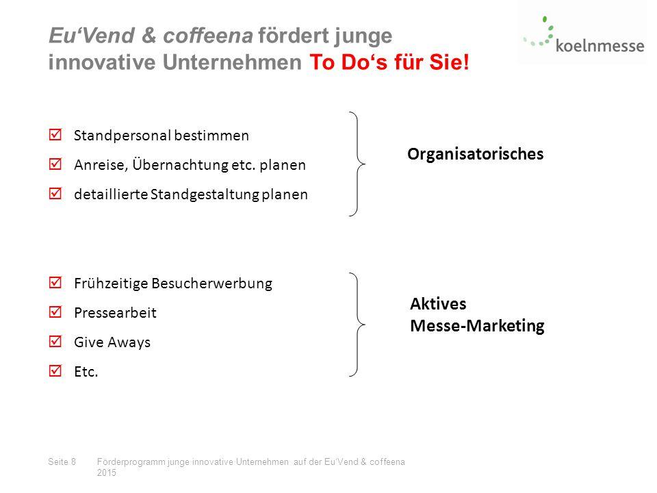Eu'Vend & coffeena fördert junge innovative Unternehmen To Do's für Sie.