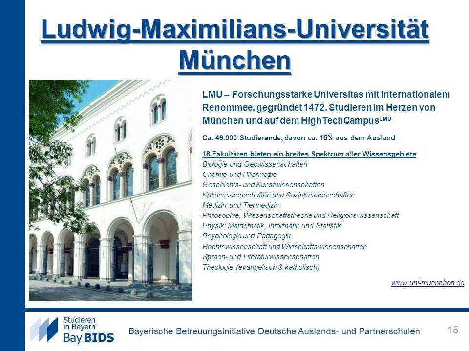 Ludwig-Maximilians-Universität München LMU – Forschungsstarke Universitas mit internationalem Renommee, gegründet 1472. Studieren im Herzen von Münche
