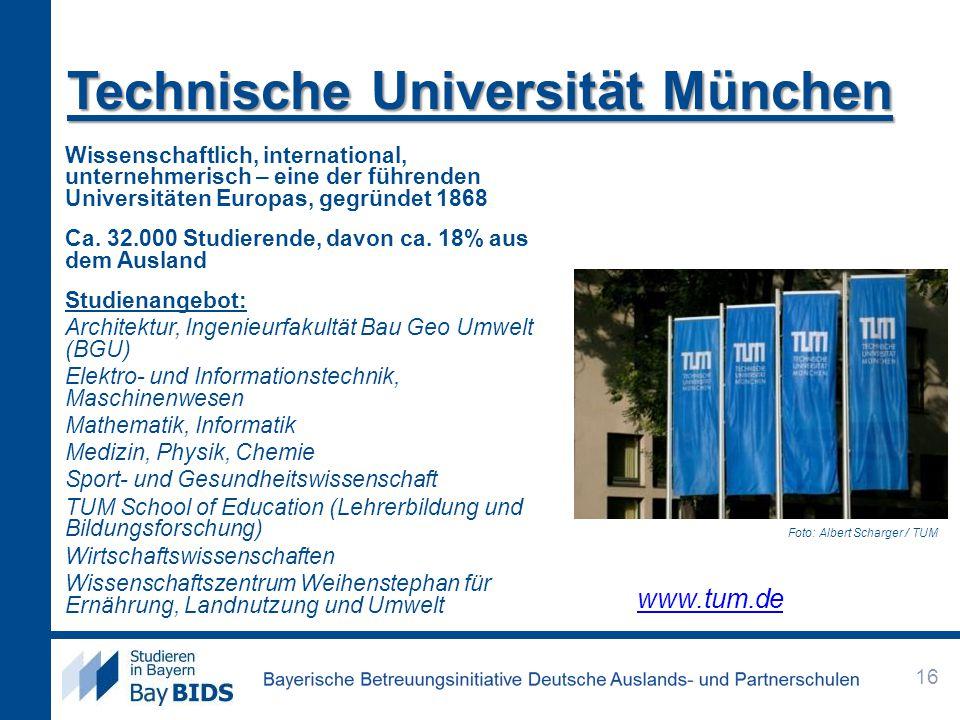 Technische Universität München Wissenschaftlich, international, unternehmerisch – eine der führenden Universitäten Europas, gegründet 1868 Ca. 32.000
