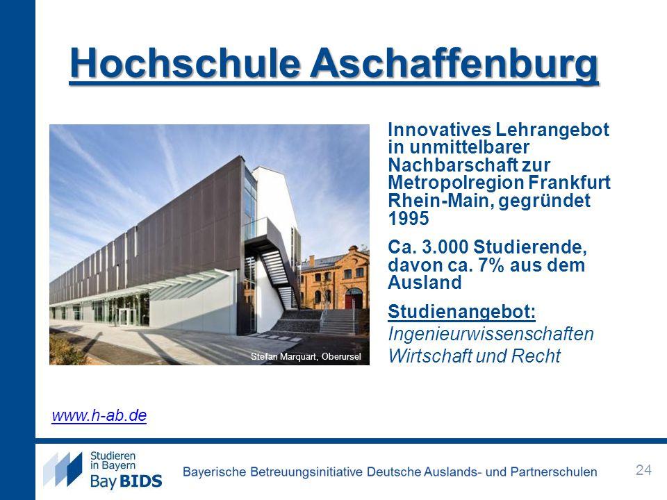 Hochschule Aschaffenburg Innovatives Lehrangebot in unmittelbarer Nachbarschaft zur Metropolregion Frankfurt Rhein-Main, gegründet 1995 Ca. 3.000 Stud