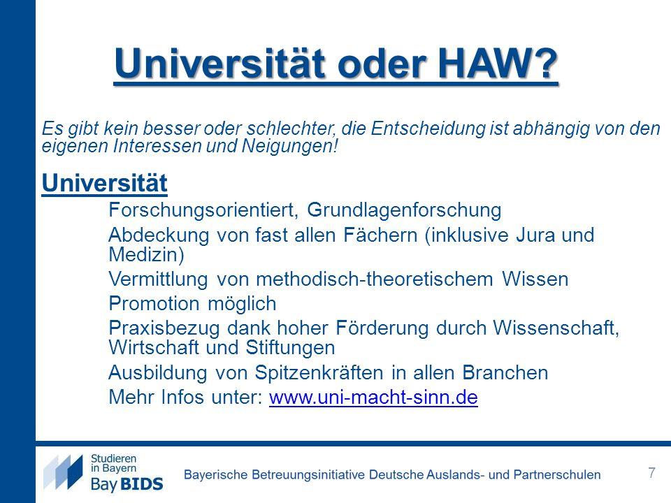 Universität oder HAW? Es gibt kein besser oder schlechter, die Entscheidung ist abhängig von den eigenen Interessen und Neigungen! Universität Forschu