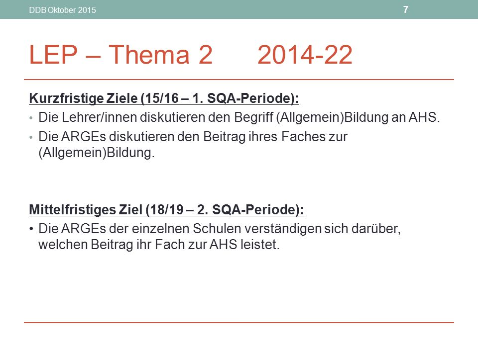 DDB Oktober 2015 8 LEP – Thema 2 2014-22 c) Langfristige Ziele (21/22 – 3.