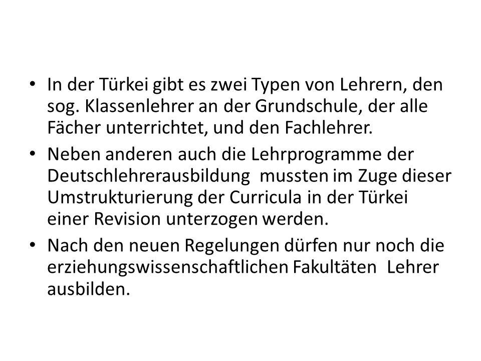 In der Türkei gibt es zwei Typen von Lehrern, den sog.