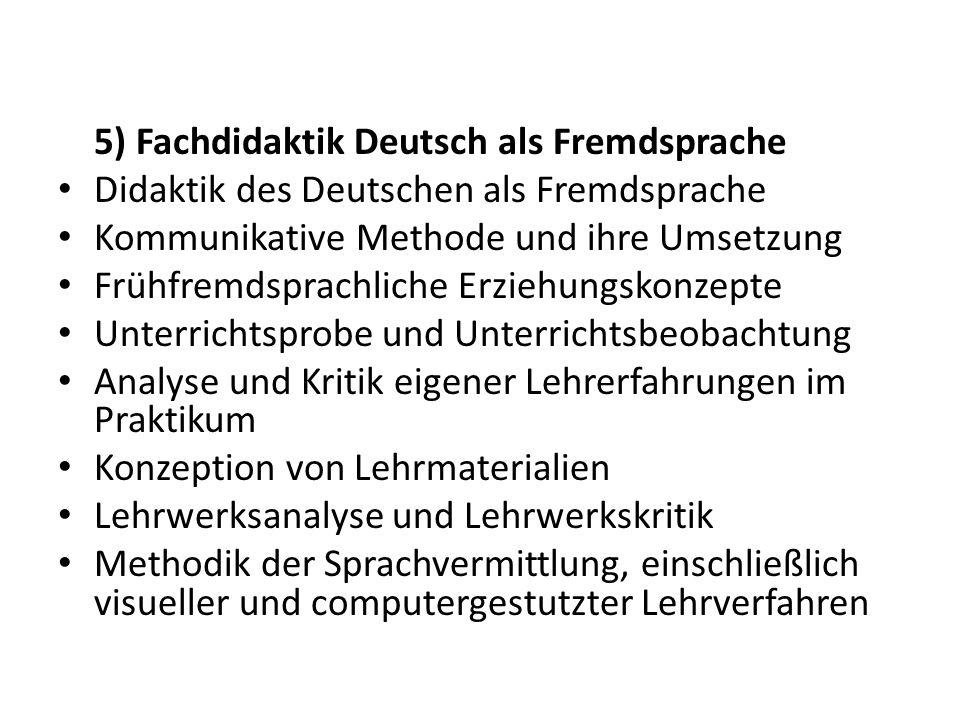 5) Fachdidaktik Deutsch als Fremdsprache Didaktik des Deutschen als Fremdsprache Kommunikative Methode und ihre Umsetzung Frühfremdsprachliche Erziehu