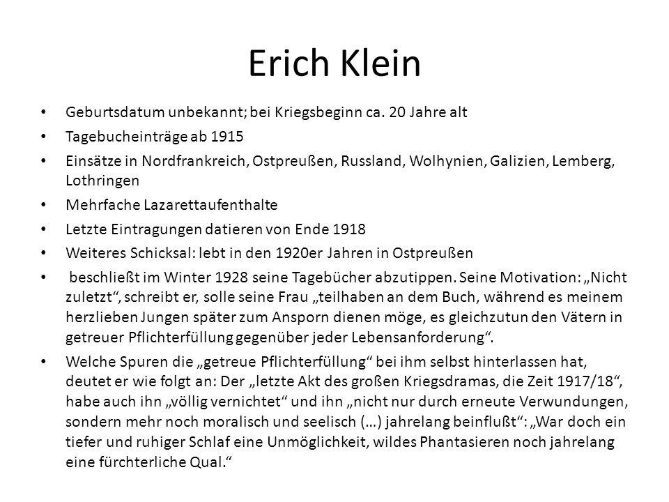 Erich Klein Geburtsdatum unbekannt; bei Kriegsbeginn ca.