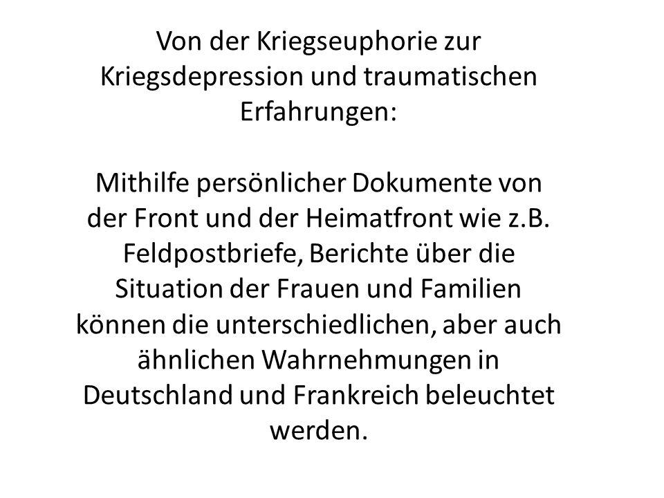 Lehrplanbezug Jahrgangsstufe 11 (Première) 1914-1918: Vom Europäischen Krieg zum Weltkrieg Vgl.