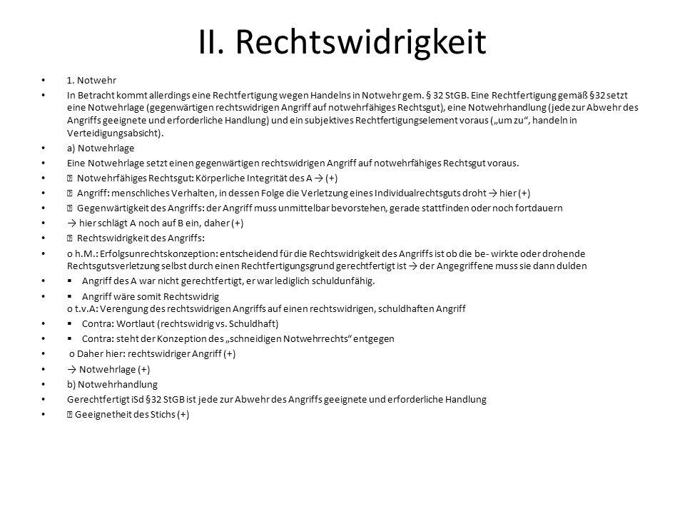 II.Rechtswidrigkeit 1.