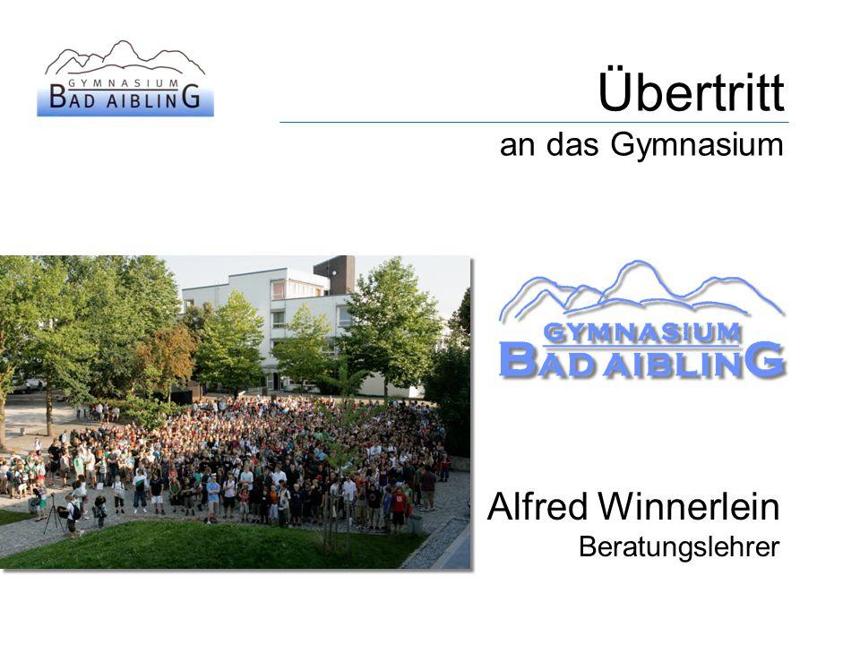 Übertritt an das Gymnasium Alfred Winnerlein Beratungslehrer