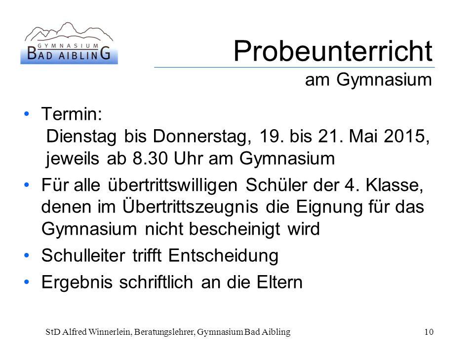 Probeunterricht am Gymnasium Termin: Dienstag bis Donnerstag, 19.