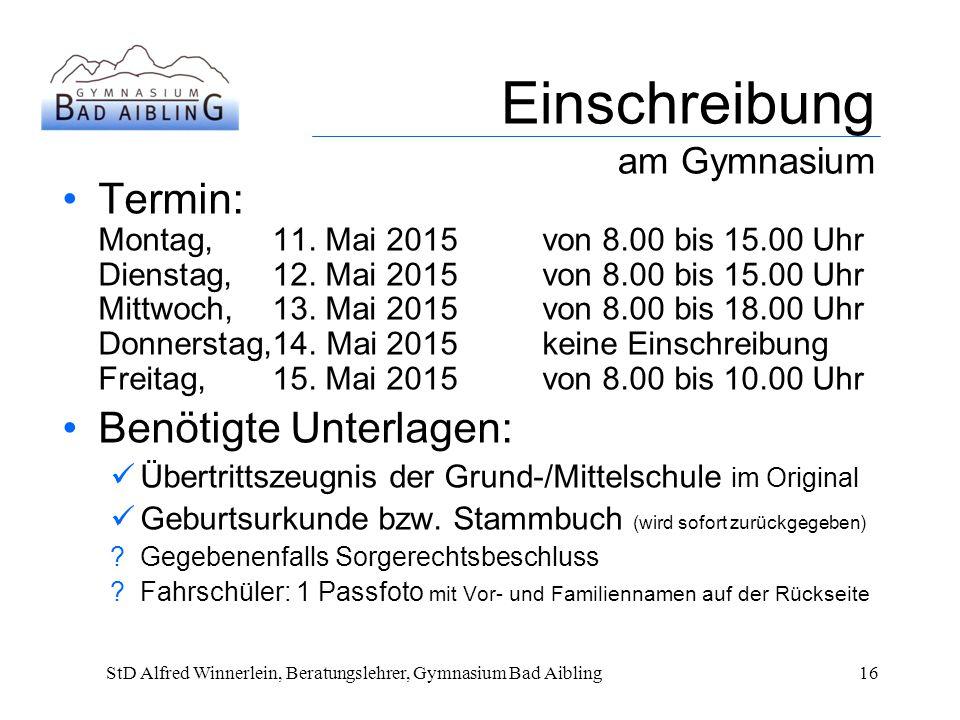 Einschreibung am Gymnasium Termin: Montag,11.Mai 2015 von 8.00 bis 15.00 Uhr Dienstag,12.