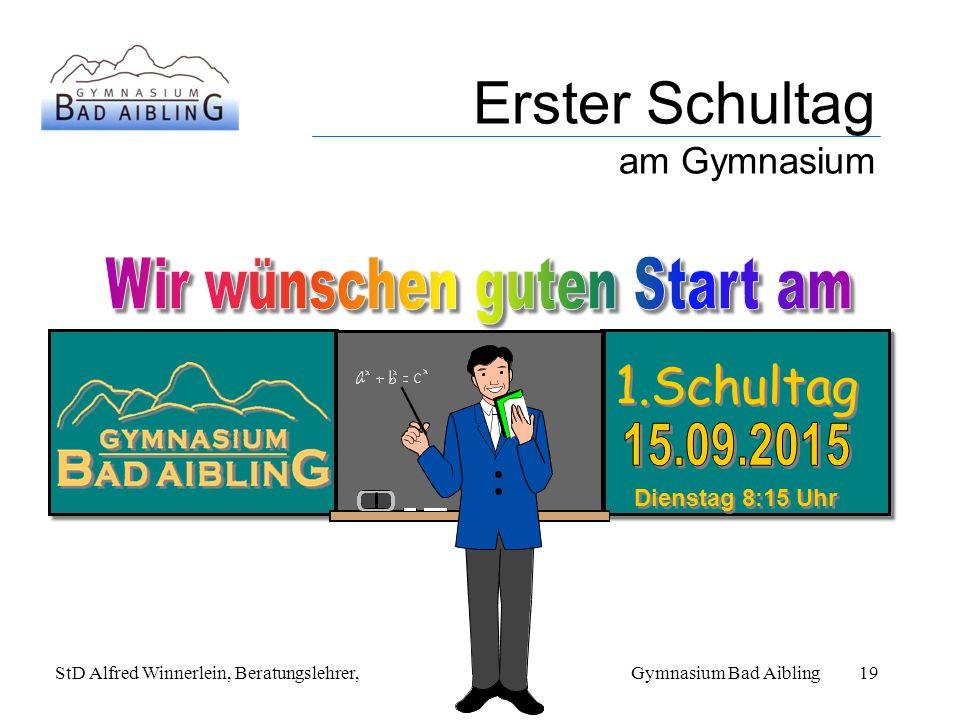 Erster Schultag am Gymnasium StD Alfred Winnerlein, Beratungslehrer, Gymnasium Bad Aibling19