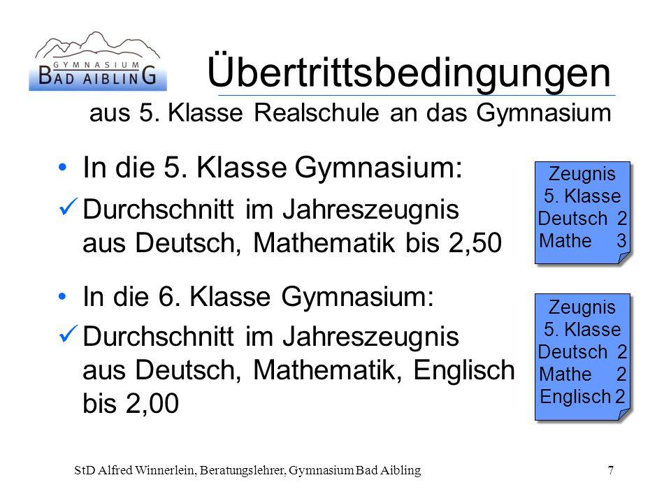 Übertrittsbedingungen aus 5.Klasse Realschule an das Gymnasium In die 5.
