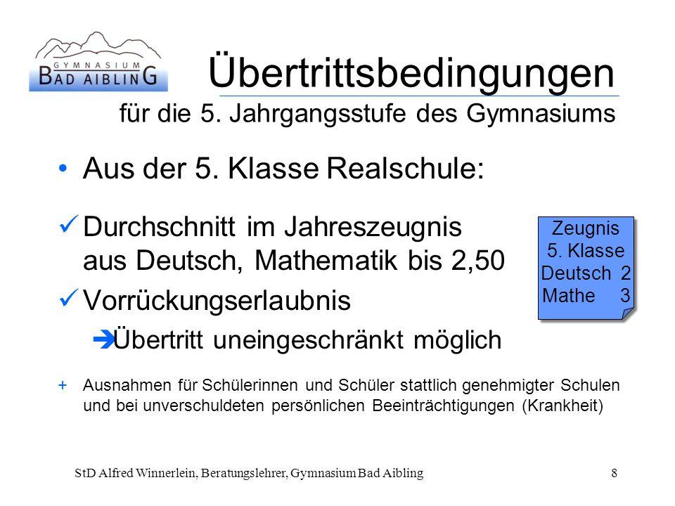 Übertrittsbedingungen für die 5.Jahrgangsstufe des Gymnasiums Aus der 5.
