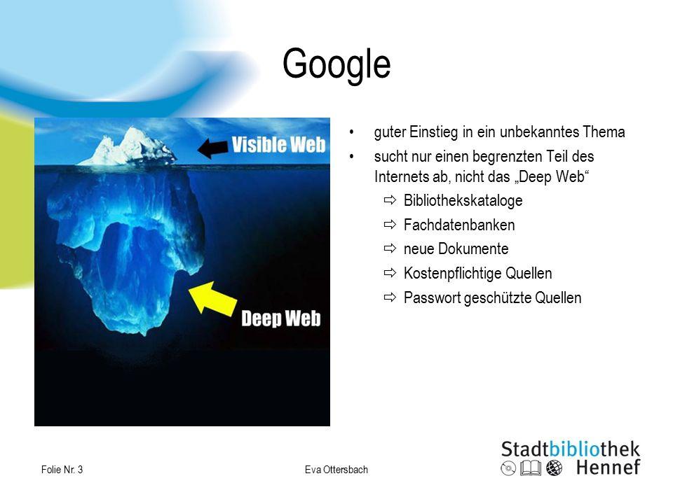 """Google guter Einstieg in ein unbekanntes Thema sucht nur einen begrenzten Teil des Internets ab, nicht das """"Deep Web""""  Bibliothekskataloge  Fachdate"""
