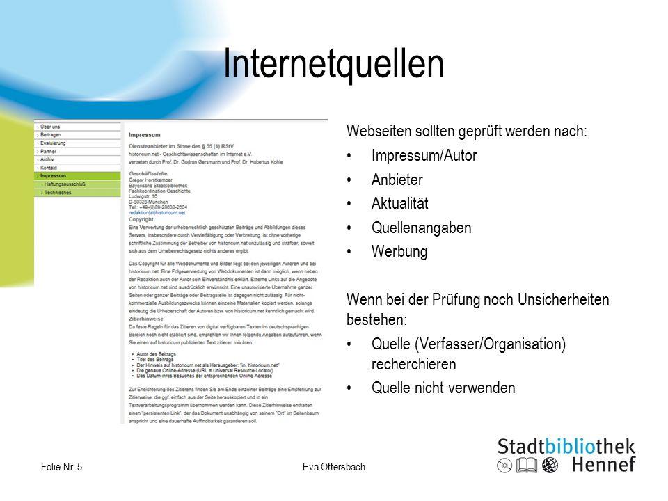 Internetquellen Webseiten sollten geprüft werden nach: Impressum/Autor Anbieter Aktualität Quellenangaben Werbung Wenn bei der Prüfung noch Unsicherhe