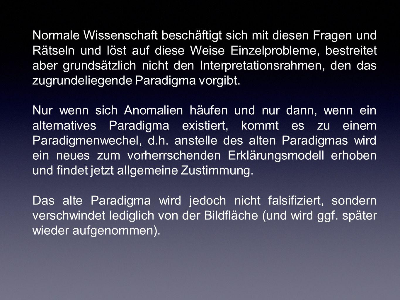 Problem bei Popper und Kuhn: Woher kommen die neuen Pardigmen/Theorien, wenn sie nicht durch Induktion gewonnen werden.