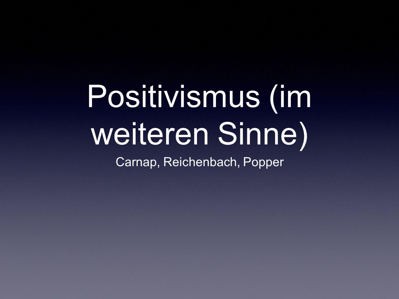 Gemeinsamkeiten im Positivismus Alle Positivisten gehen von dem Schema aus, dass einzelne Beobachten zu allgemeinen Sätzen und schließlich zu Theorien verallgemeinert werden.