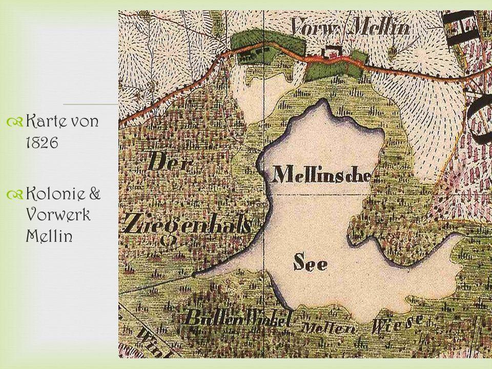   Karte von 1826  Kolonie & Vorwerk Mellin