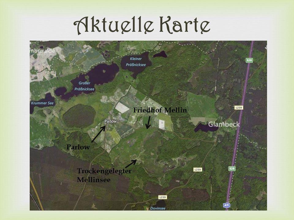  Aktuelle Karte Parlow Trockengelegter Mellinsee Friedhof Mellin