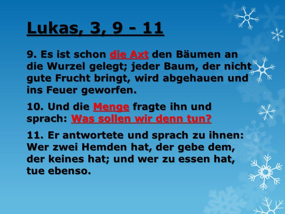 Lukas 3, 12 - 14 12.