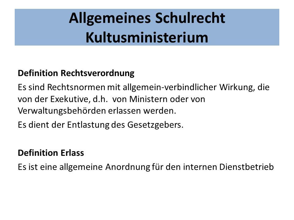 Allgemeines Schulrecht Verordnungen: -VO zur Durchführung des Hess.