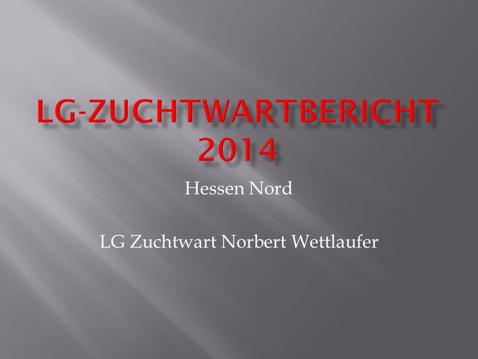 Hessen Nord LG Zuchtwart Norbert Wettlaufer