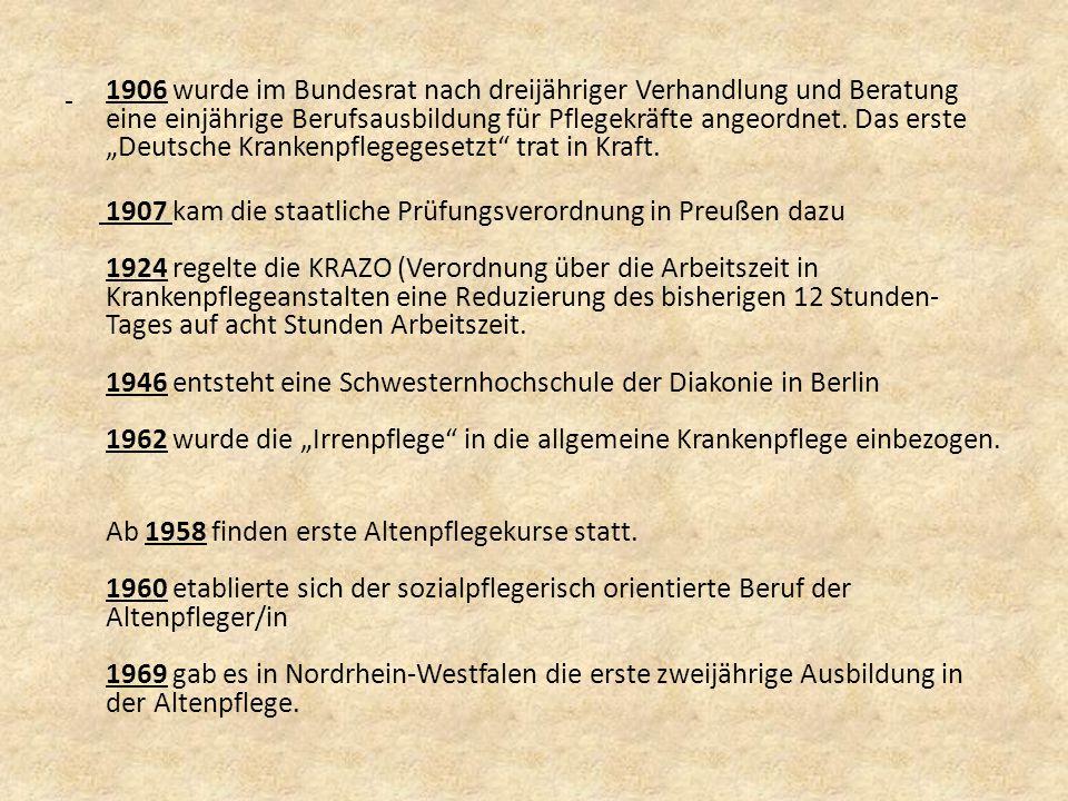 """1906 wurde im Bundesrat nach dreijähriger Verhandlung und Beratung eine einjährige Berufsausbildung für Pflegekräfte angeordnet. Das erste """"Deutsche K"""