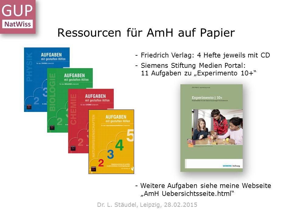 """Ressourcen für AmH auf Papier -Friedrich Verlag: 4 Hefte jeweils mit CD -Siemens Stiftung Medien Portal: 11 Aufgaben zu """"Experimento 10+"""" - Weitere Au"""