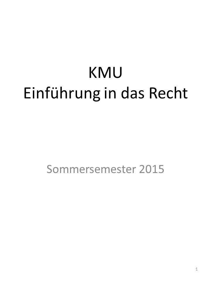 KMU Einführung in das Recht Sommersemester 2015 1